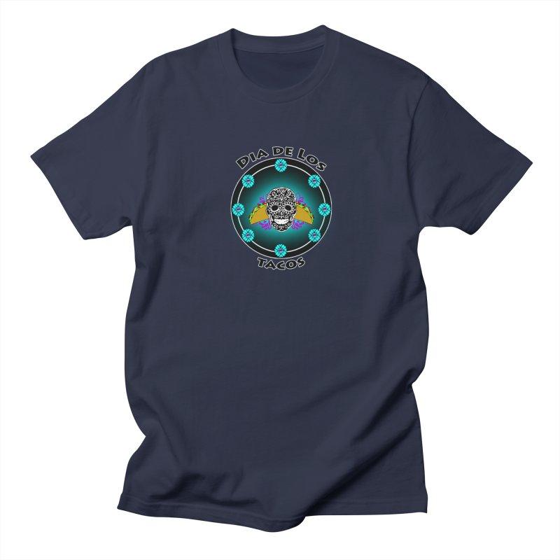 Dia De Los Tacos by ChupaCabrales Men's T-shirt by ChupaCabrales's Shop