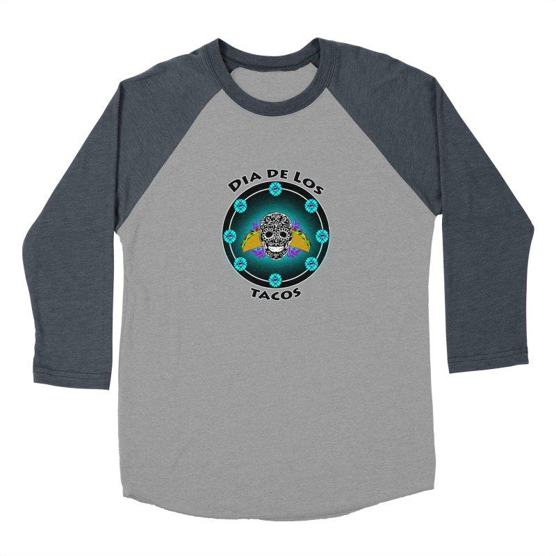 Dia De Los Tacos by ChupaCabrales Women's Baseball Triblend Longsleeve T-Shirt by ChupaCabrales's Shop