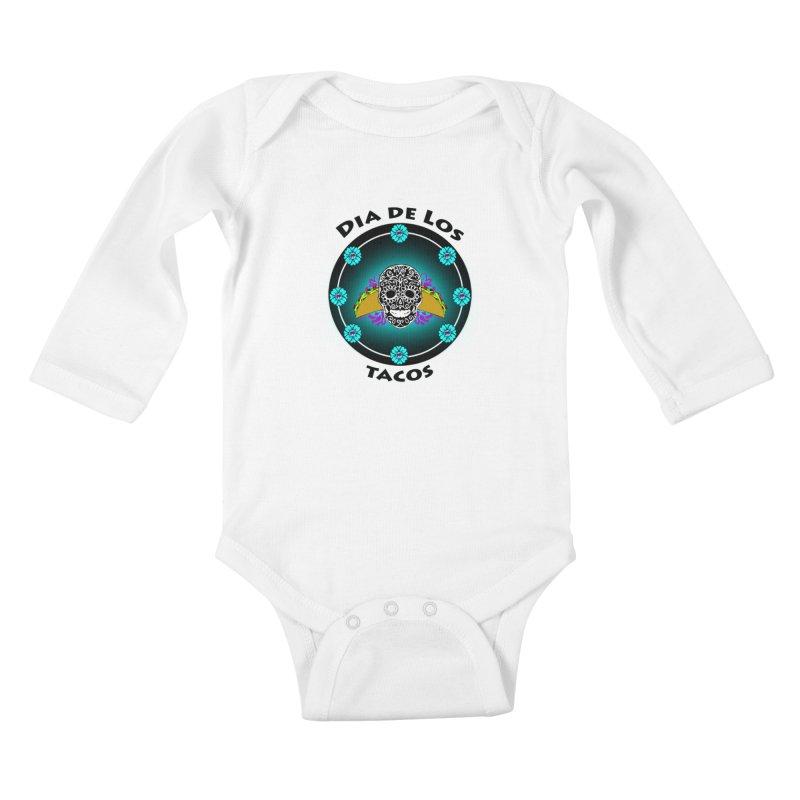 Dia De Los Tacos by ChupaCabrales Kids Baby Longsleeve Bodysuit by ChupaCabrales's Shop