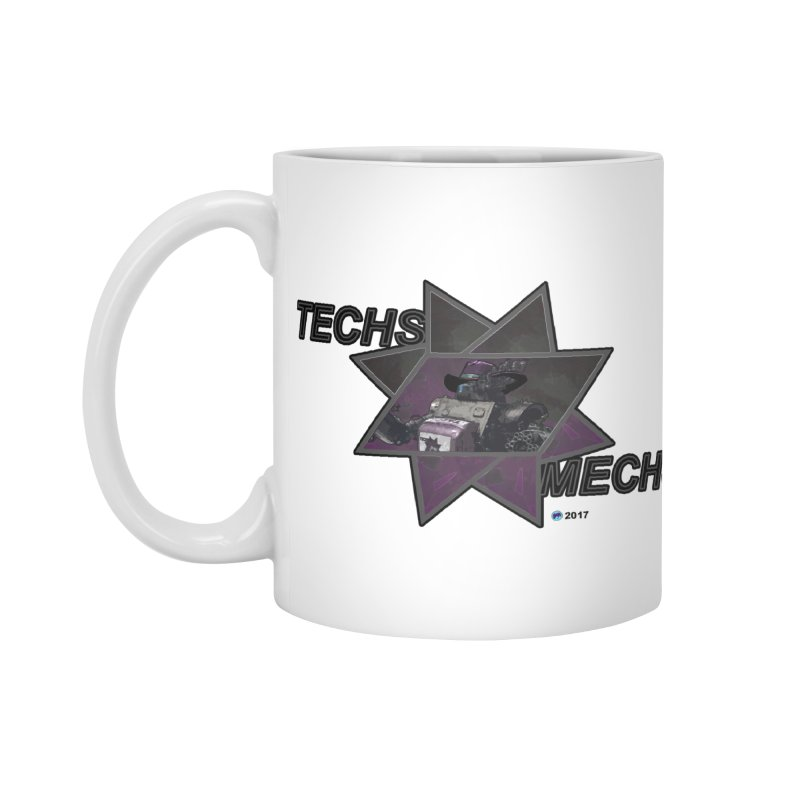 Techs Mechs by ChupaCabrales Accessories Mug by ChupaCabrales's Shop