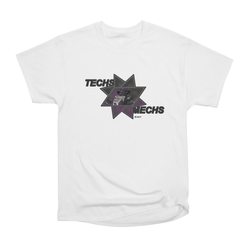 Techs Mechs by ChupaCabrales Men's Classic T-Shirt by ChupaCabrales's Shop
