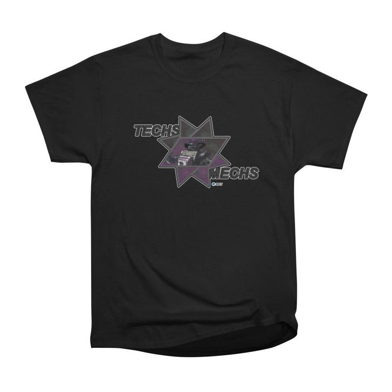 Techs Mechs by ChupaCabrales Women's Classic Unisex T-Shirt by ChupaCabrales's Shop