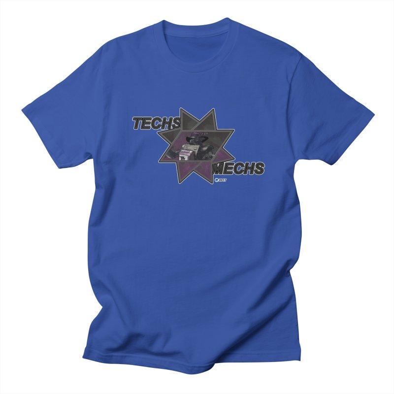 Techs Mechs by ChupaCabrales Women's Unisex T-Shirt by ChupaCabrales's Shop
