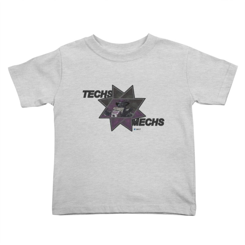 Techs Mechs by ChupaCabrales Kids Toddler T-Shirt by ChupaCabrales's Shop