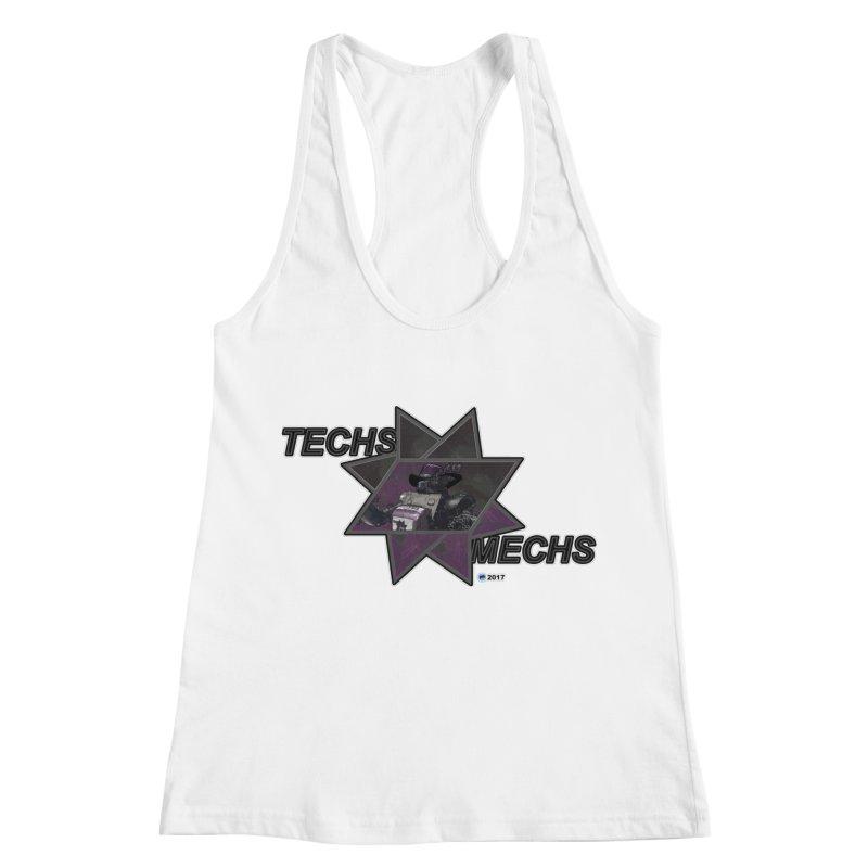 Techs Mechs by ChupaCabrales Women's Racerback Tank by ChupaCabrales's Shop