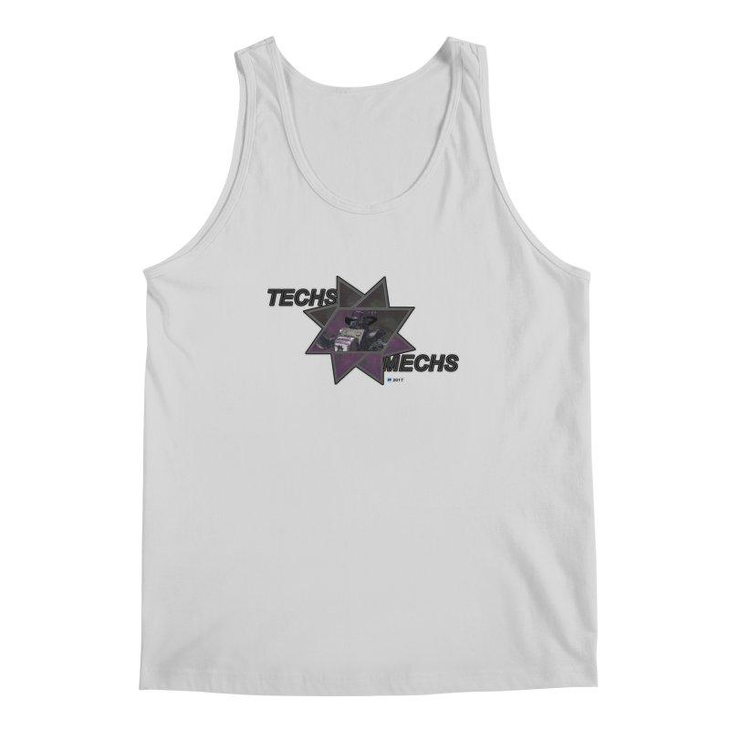 Techs Mechs by ChupaCabrales Men's Tank by ChupaCabrales's Shop