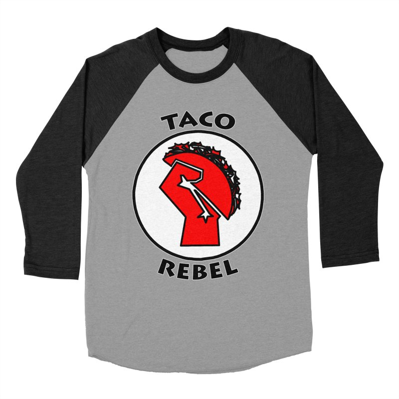 Taco Rebel by ChupaCabrales Men's Baseball Triblend T-Shirt by ChupaCabrales's Shop