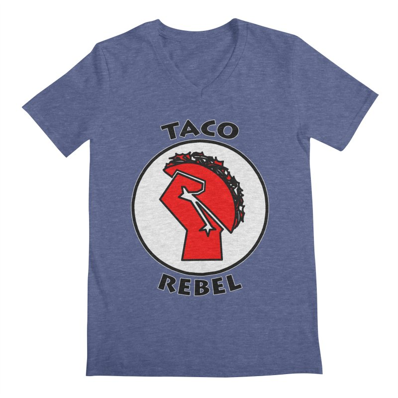 Taco Rebel by ChupaCabrales Men's V-Neck by ChupaCabrales's Shop