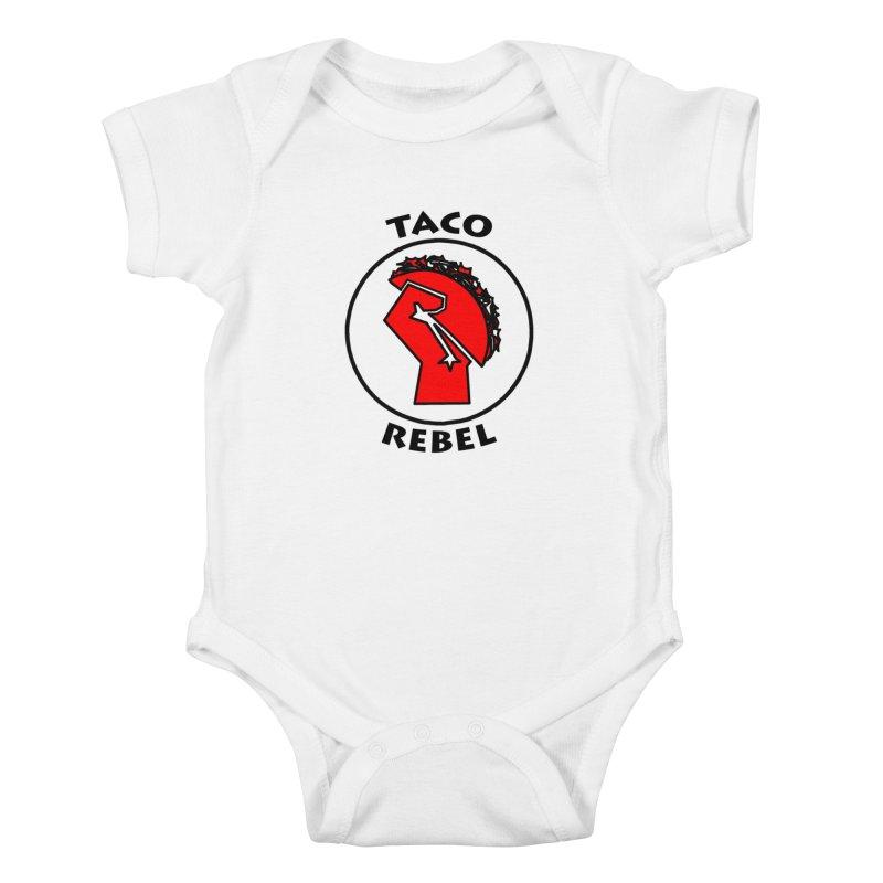 Taco Rebel by ChupaCabrales Kids Baby Bodysuit by ChupaCabrales's Shop