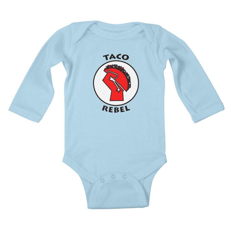 Taco Rebel by ChupaCabrales Kids Baby Longsleeve Bodysuit by ChupaCabrales's Shop