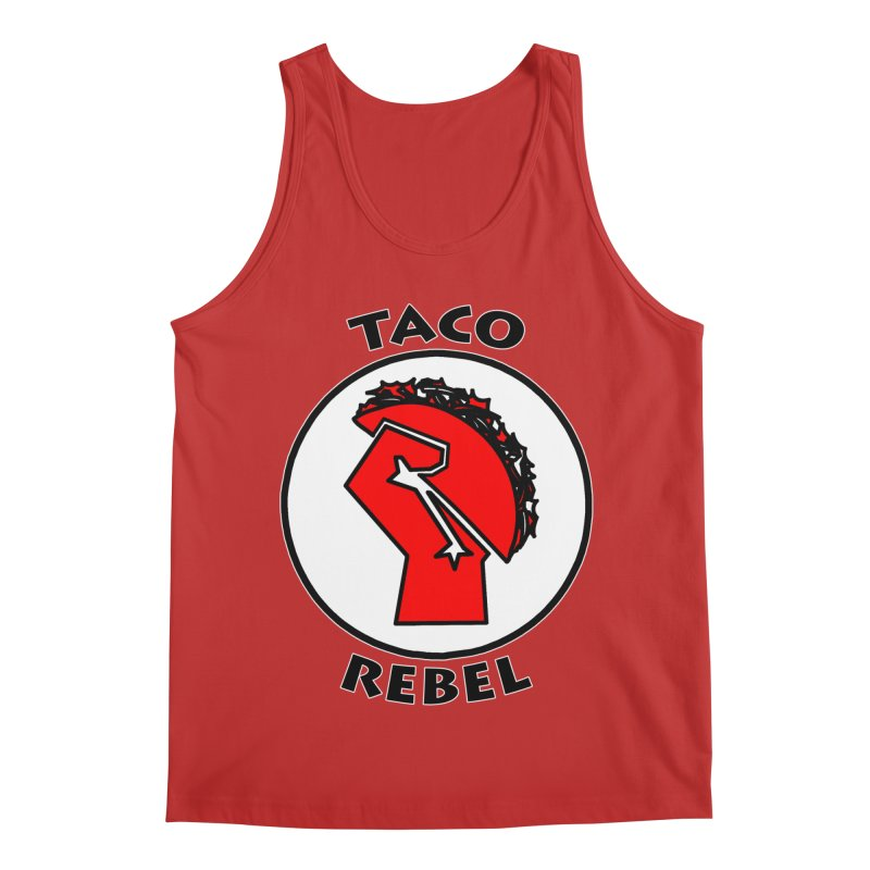 Taco Rebel by ChupaCabrales Men's Regular Tank by ChupaCabrales's Shop