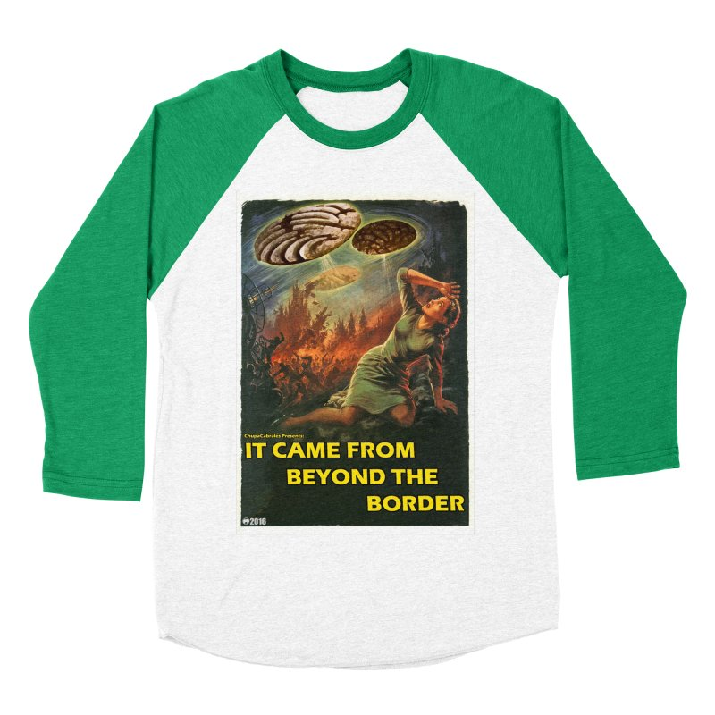 It Came From Beyond the Border by ChupaCabrales Women's Longsleeve T-Shirt by ChupaCabrales's Shop