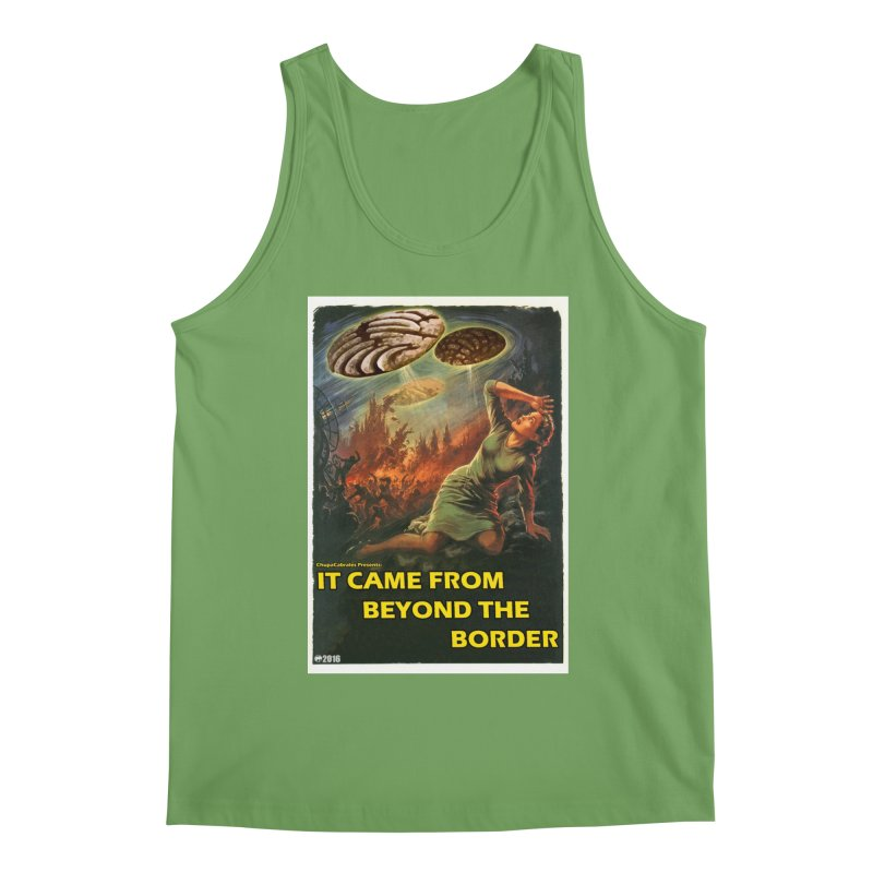 It Came From Beyond the Border by ChupaCabrales Men's Tank by ChupaCabrales's Shop