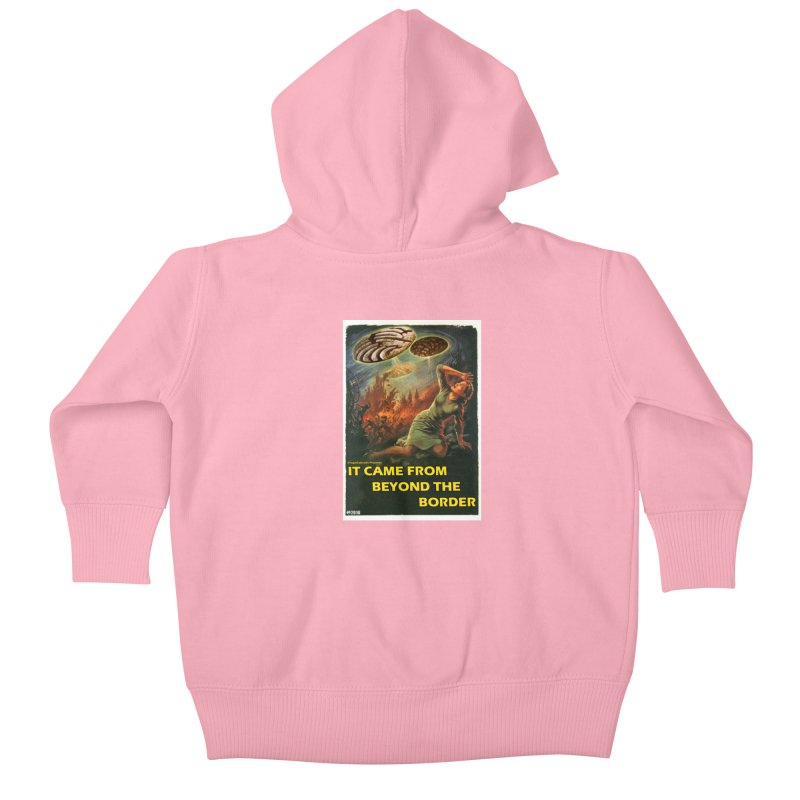 It Came From Beyond the Border by ChupaCabrales Kids Baby Zip-Up Hoody by ChupaCabrales's Shop