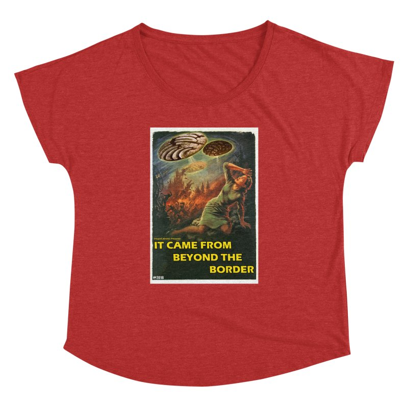 It Came From Beyond the Border by ChupaCabrales Women's Dolman by ChupaCabrales's Shop