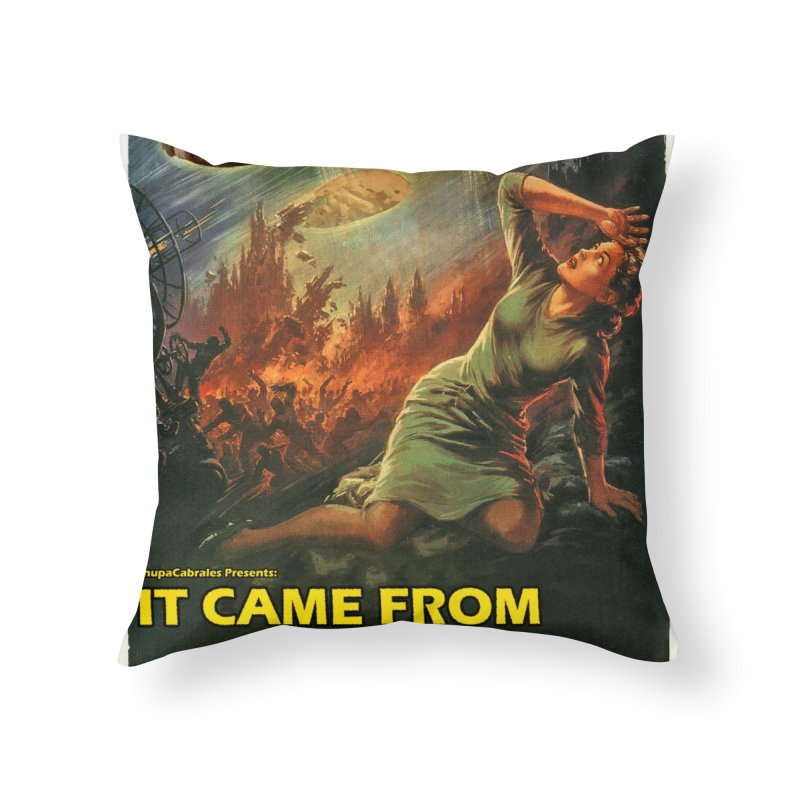 It Came From Beyond the Border by ChupaCabrales Home Throw Pillow by ChupaCabrales's Shop