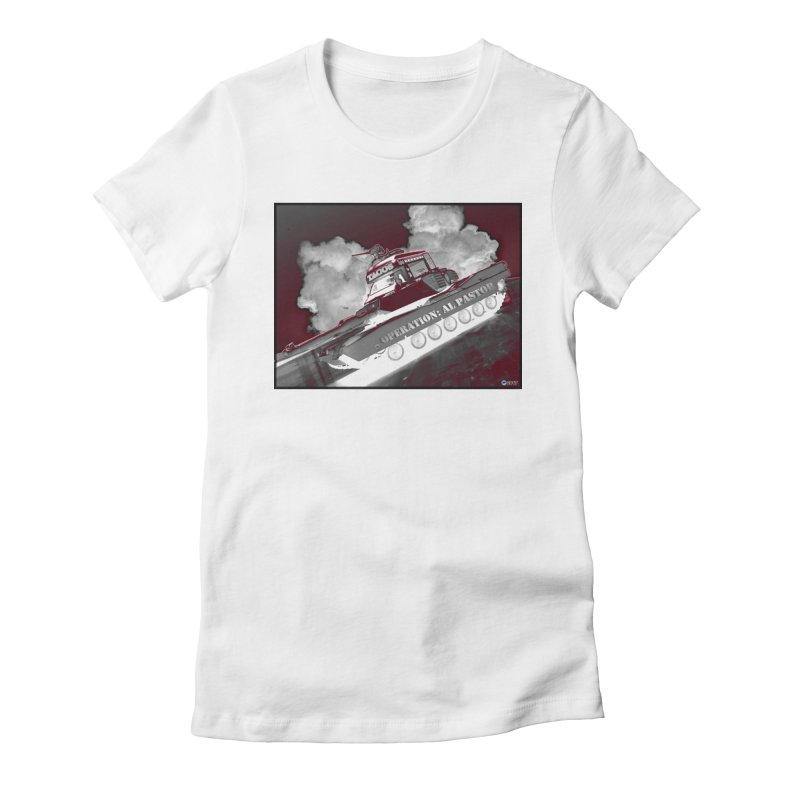 Operation: Al Pastor by ChupaCabrales Women's Fitted T-Shirt by ChupaCabrales's Shop