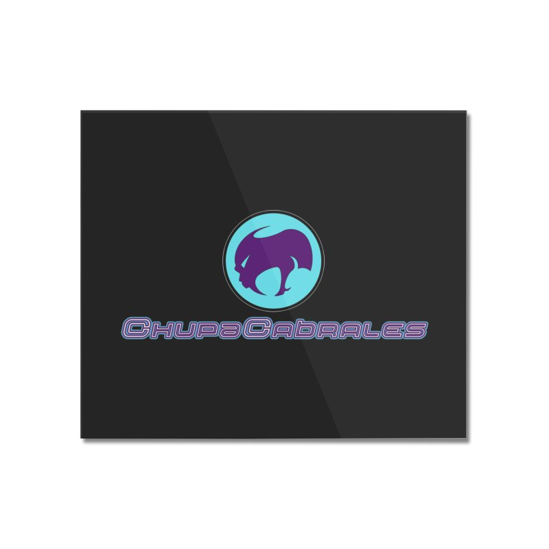 The official seal of the ChupaCabrales Home Mounted Acrylic Print by ChupaCabrales's Shop