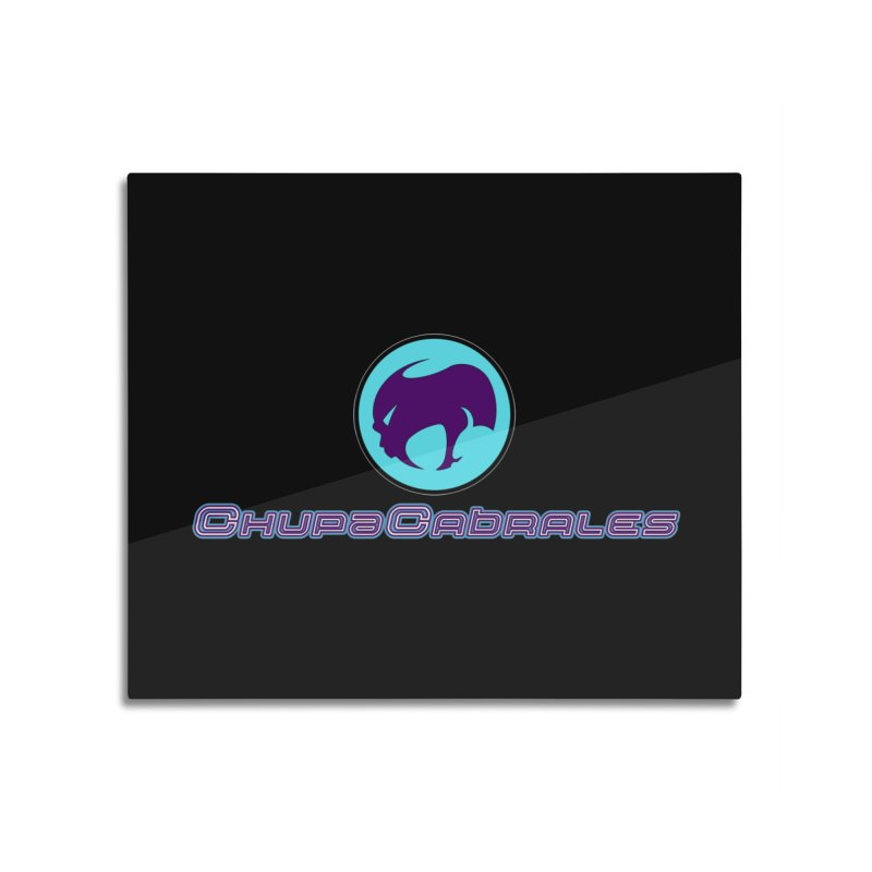 The official seal of the ChupaCabrales Home Mounted Aluminum Print by ChupaCabrales's Shop