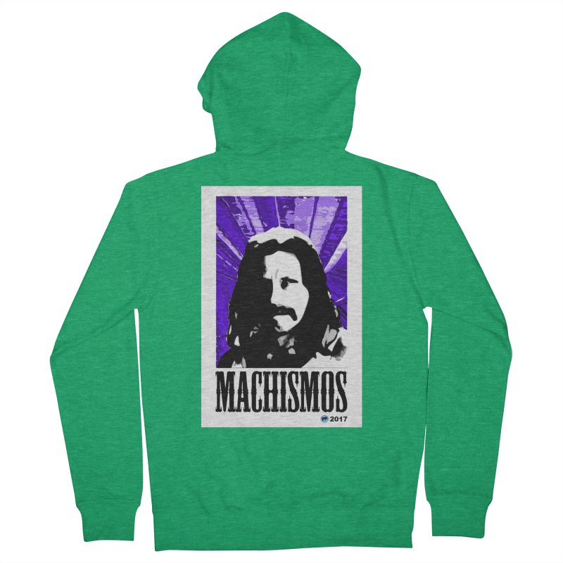 Machismos by ChupaCabrales Men's Zip-Up Hoody by ChupaCabrales's Shop