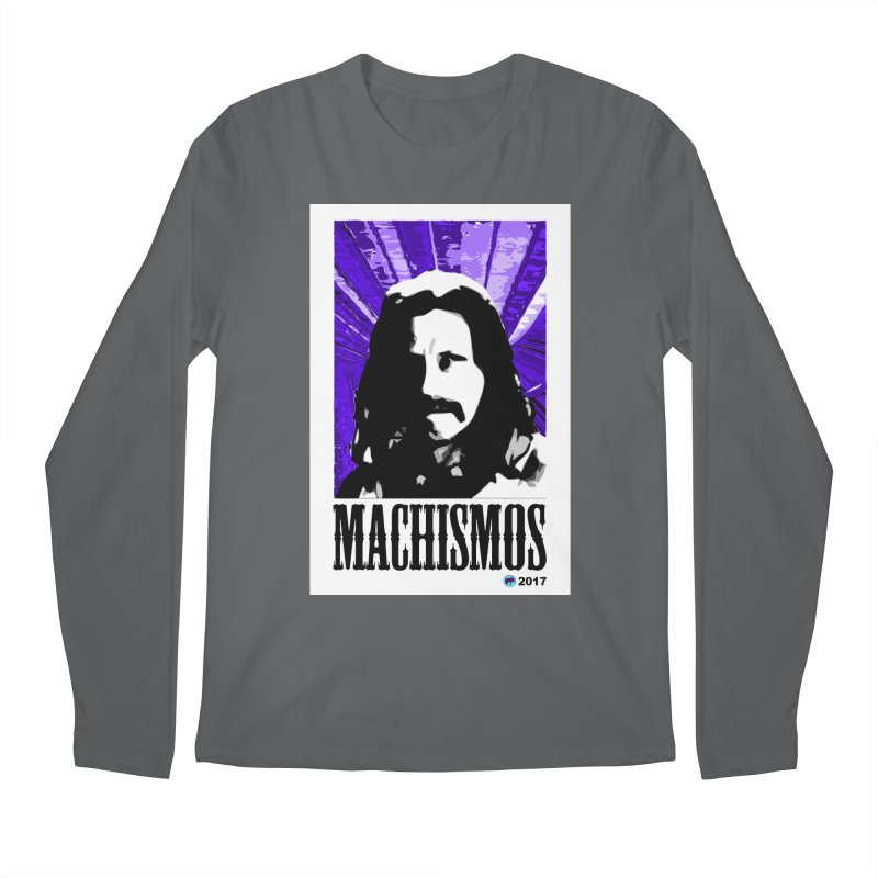 Machismos by ChupaCabrales Men's Regular Longsleeve T-Shirt by ChupaCabrales's Shop