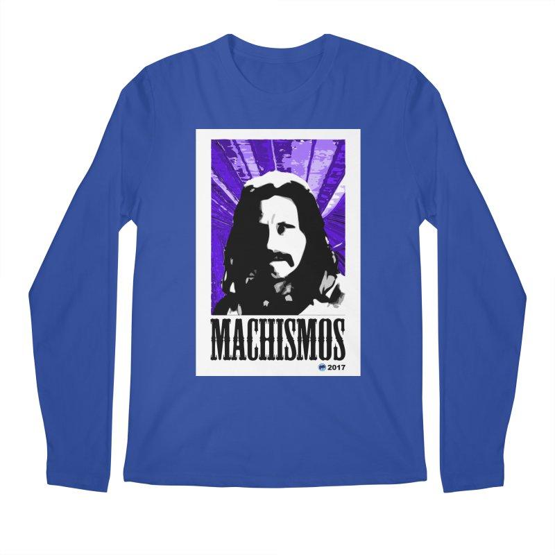 Machismos by ChupaCabrales Men's Regular Longsleeve T-Shirt by ChupaCabrales's Shop