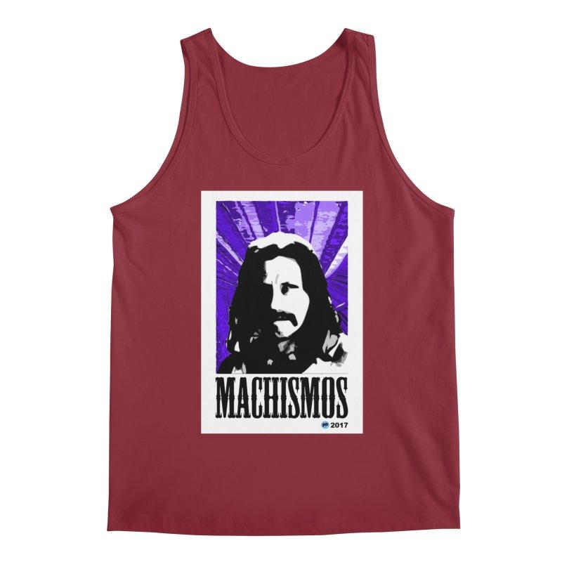 Machismos by ChupaCabrales Men's Tank by ChupaCabrales's Shop