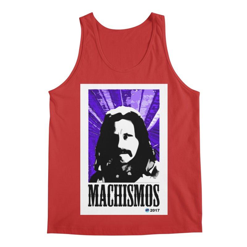 Machismos by ChupaCabrales Men's Regular Tank by ChupaCabrales's Shop
