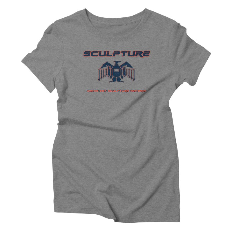 Sculpture Philosophy by ChupaCabrales Women's Triblend T-Shirt by ChupaCabrales's Shop