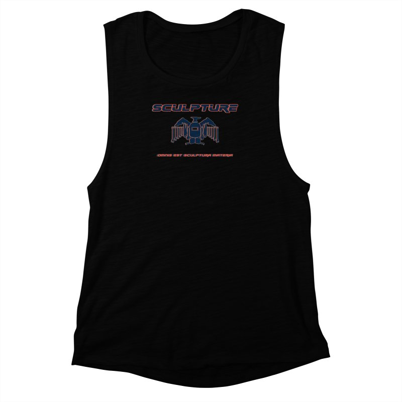 Sculpture Philosophy by ChupaCabrales Women's Muscle Tank by ChupaCabrales's Shop