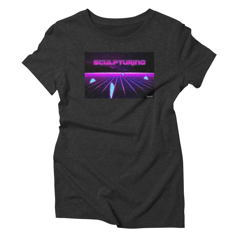 Sculpturing by ChupaCabrales Women's Triblend T-Shirt by ChupaCabrales's Shop