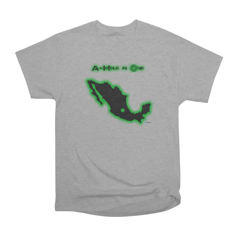 A-Hole in One by ChupaCabrales Women's Classic Unisex T-Shirt by ChupaCabrales's Shop