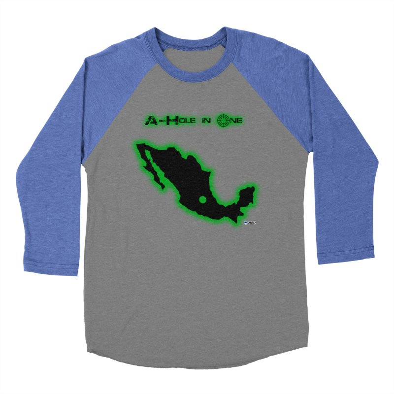 A-Hole in One by ChupaCabrales Men's Baseball Triblend T-Shirt by ChupaCabrales's Shop