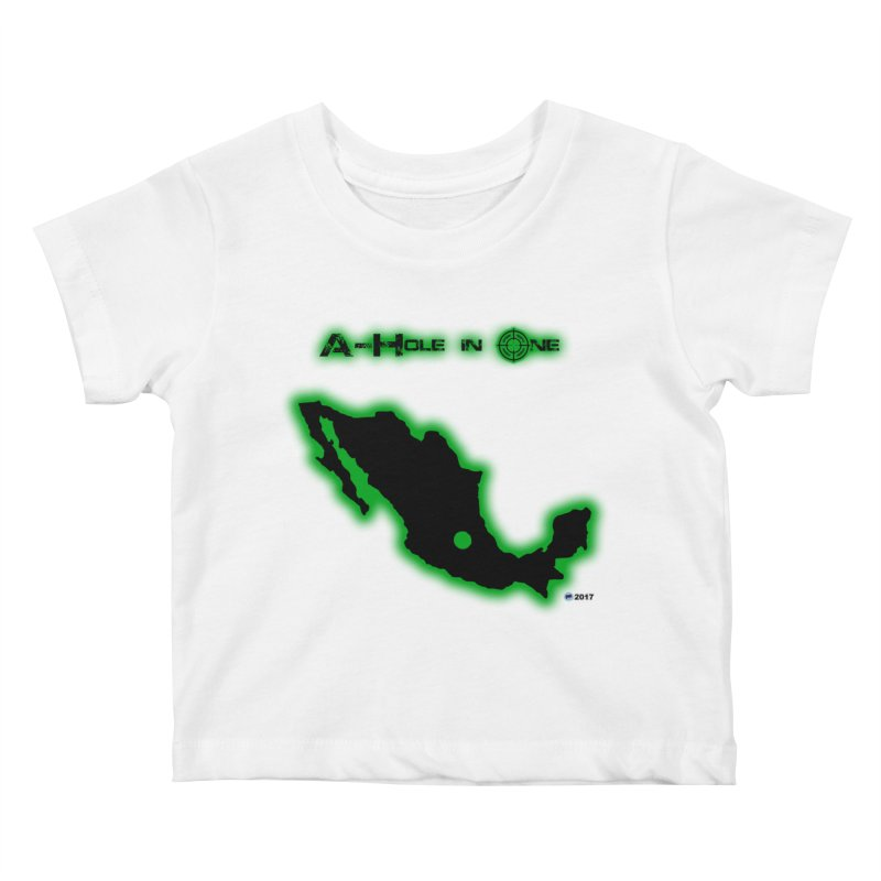 A-Hole in One by ChupaCabrales Kids Baby T-Shirt by ChupaCabrales's Shop