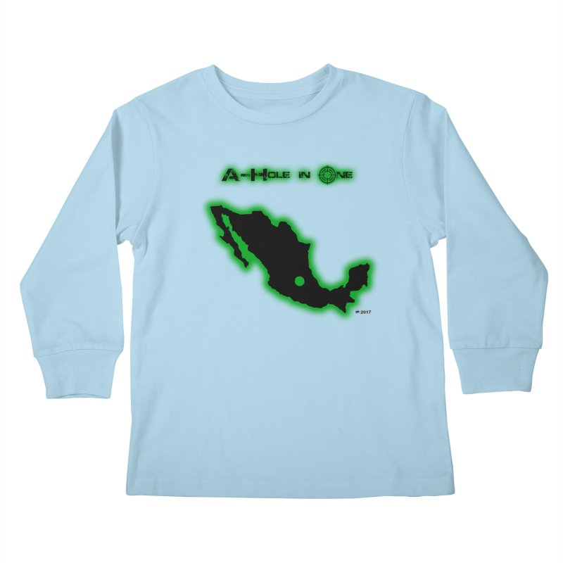 A-Hole in One by ChupaCabrales Kids Longsleeve T-Shirt by ChupaCabrales's Shop