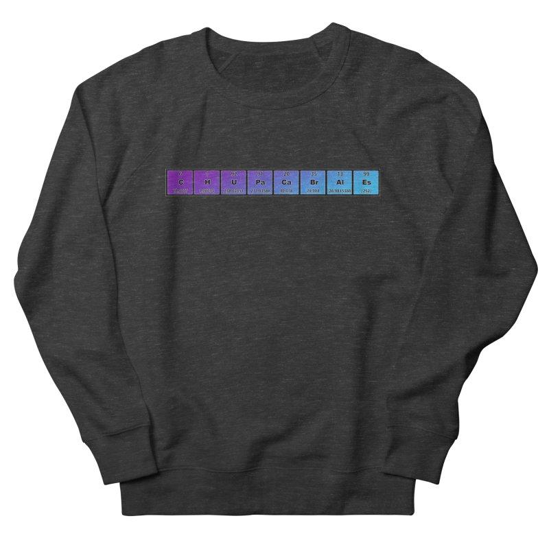 ChupaCabrales Elements by ChupaCabrales Women's Sweatshirt by ChupaCabrales's Shop