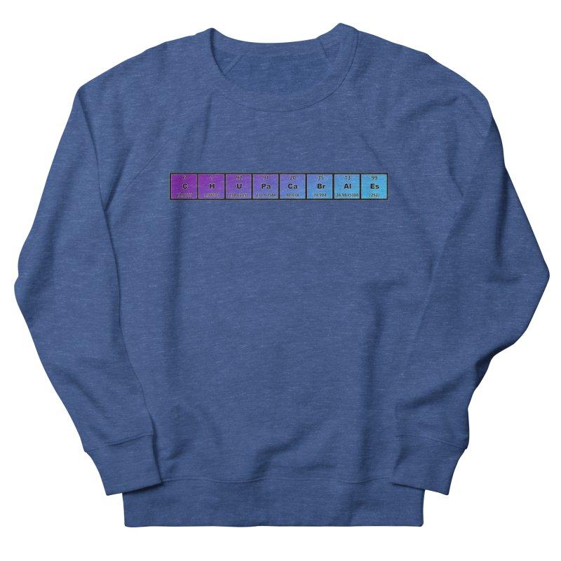 ChupaCabrales Elements by ChupaCabrales Women's French Terry Sweatshirt by ChupaCabrales's Shop