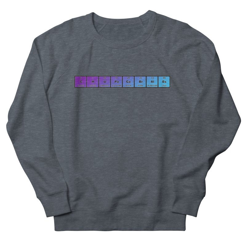 ChupaCabrales Elements by ChupaCabrales Men's French Terry Sweatshirt by ChupaCabrales's Shop