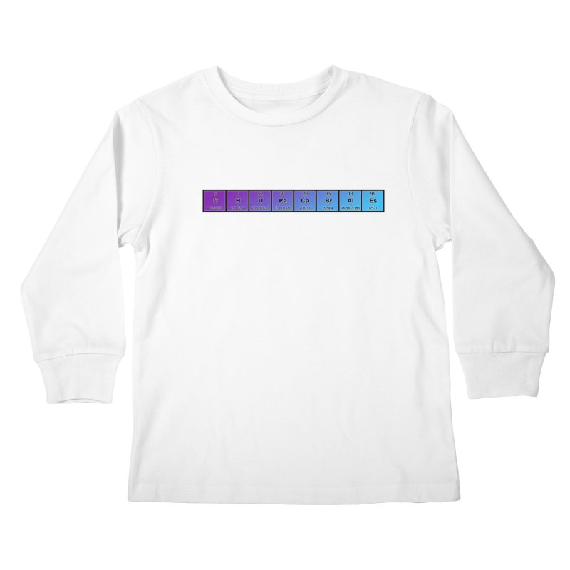 ChupaCabrales Elements by ChupaCabrales Kids Longsleeve T-Shirt by ChupaCabrales's Shop