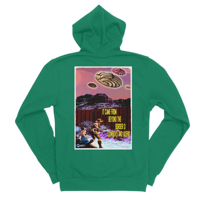 It Came from Beyond the Border2: Cowboys and Aliens by ChupaCabrales Men's Zip-Up Hoody by ChupaCabrales's Shop