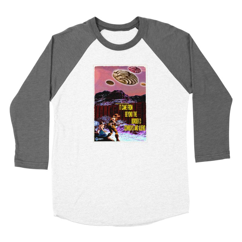 It Came from Beyond the Border2: Cowboys and Aliens by ChupaCabrales Women's Longsleeve T-Shirt by ChupaCabrales's Shop