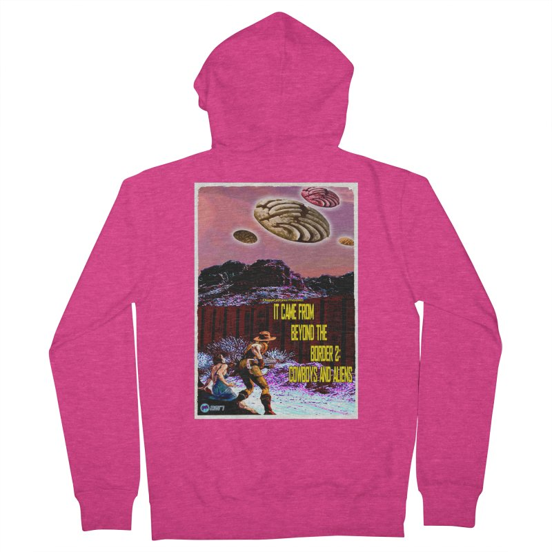 It Came from Beyond the Border2: Cowboys and Aliens by ChupaCabrales Women's Zip-Up Hoody by ChupaCabrales's Shop