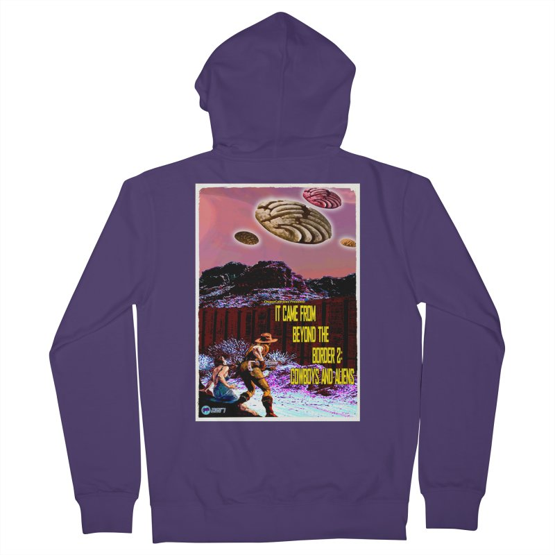 It Came from Beyond the Border2: Cowboys and Aliens by ChupaCabrales Women's French Terry Zip-Up Hoody by ChupaCabrales's Shop