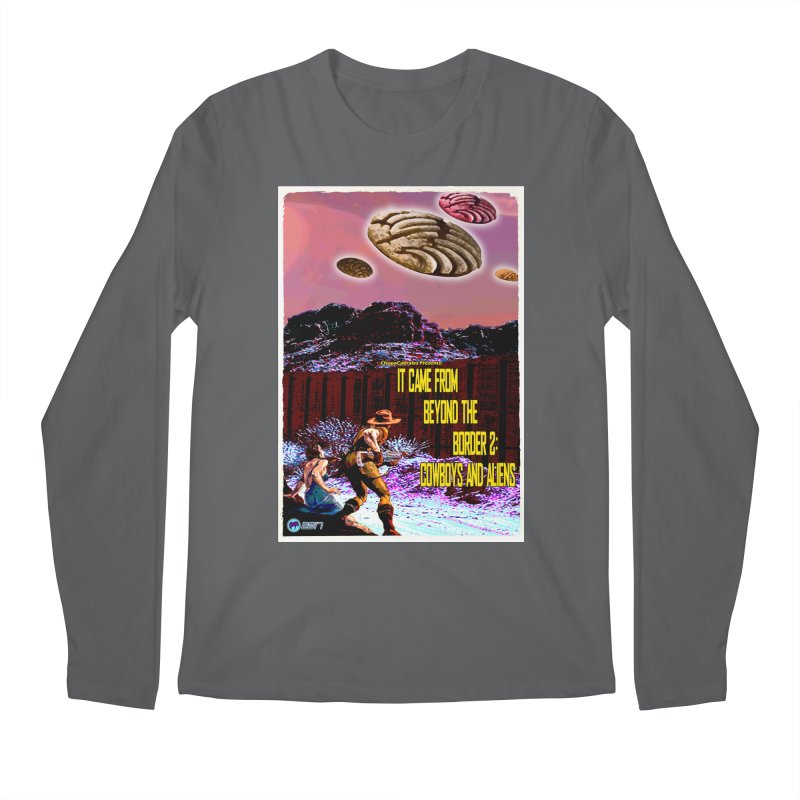 It Came from Beyond the Border2: Cowboys and Aliens by ChupaCabrales Men's Longsleeve T-Shirt by ChupaCabrales's Shop