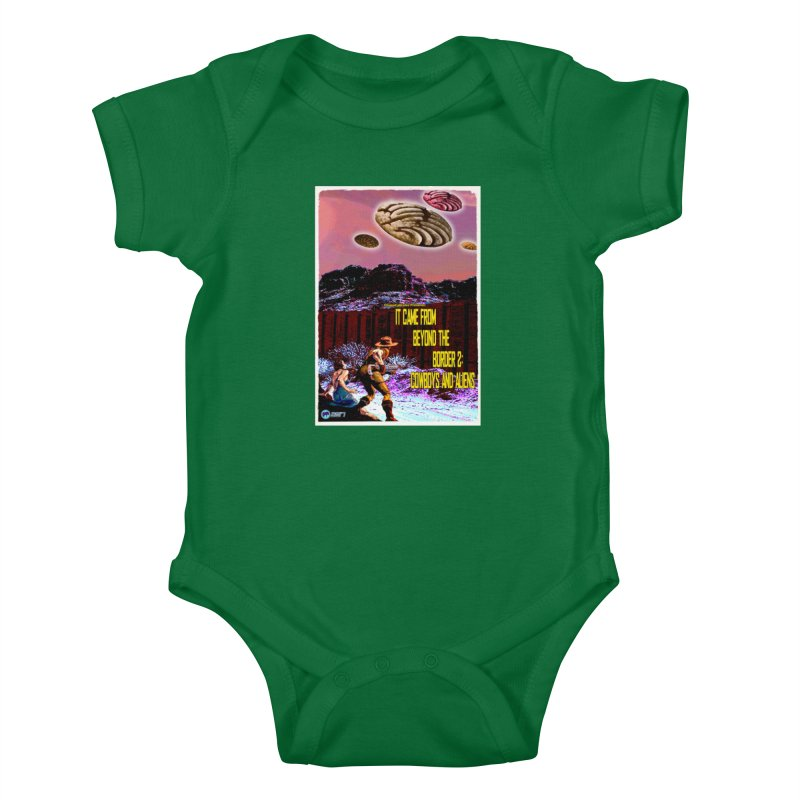 It Came from Beyond the Border2: Cowboys and Aliens by ChupaCabrales Kids Baby Bodysuit by ChupaCabrales's Shop