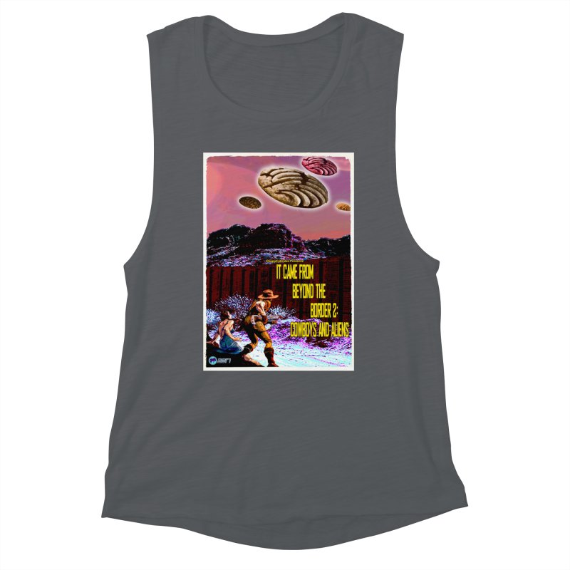 It Came from Beyond the Border2: Cowboys and Aliens by ChupaCabrales Women's Tank by ChupaCabrales's Shop