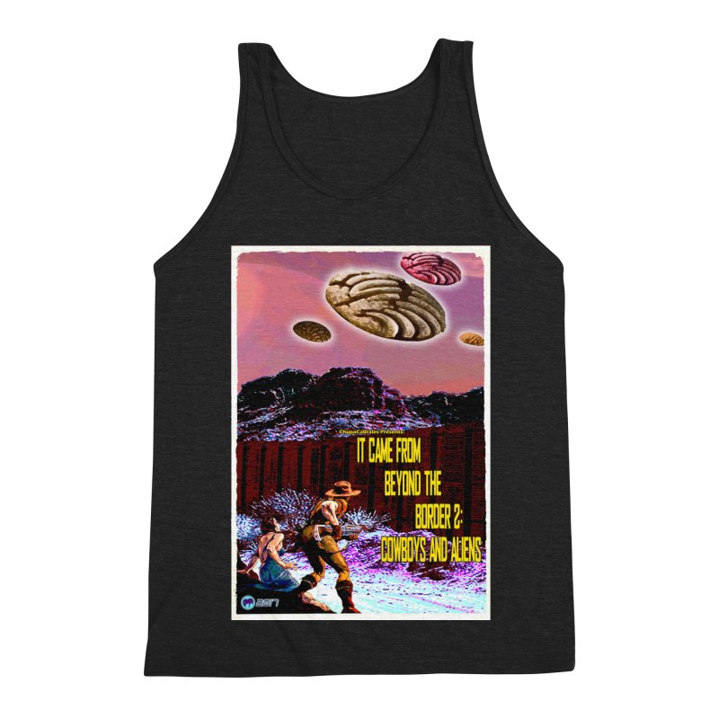 It Came from Beyond the Border2: Cowboys and Aliens by ChupaCabrales Men's Tank by ChupaCabrales's Shop