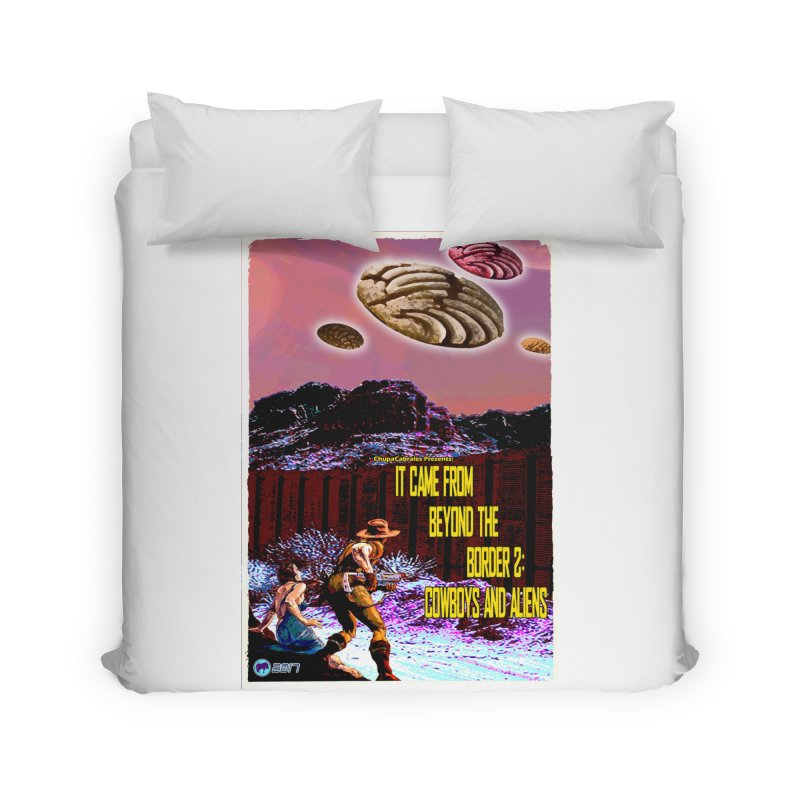 It Came from Beyond the Border2: Cowboys and Aliens by ChupaCabrales Home Duvet by ChupaCabrales's Shop