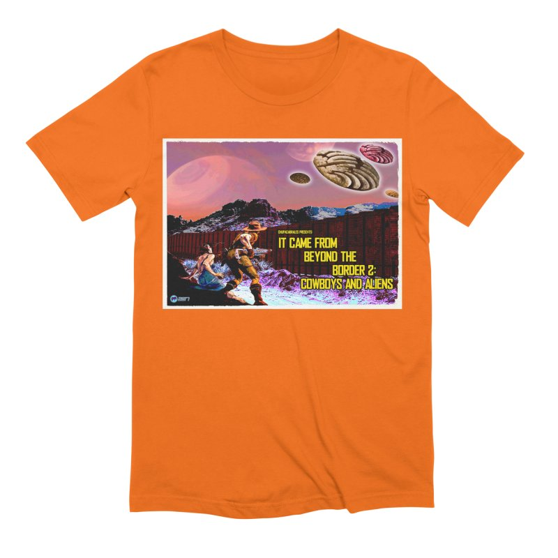 It Came from Beyond the Border2: Cowboys and Aliens by ChupaCabrales Men's Extra Soft T-Shirt by ChupaCabrales's Shop