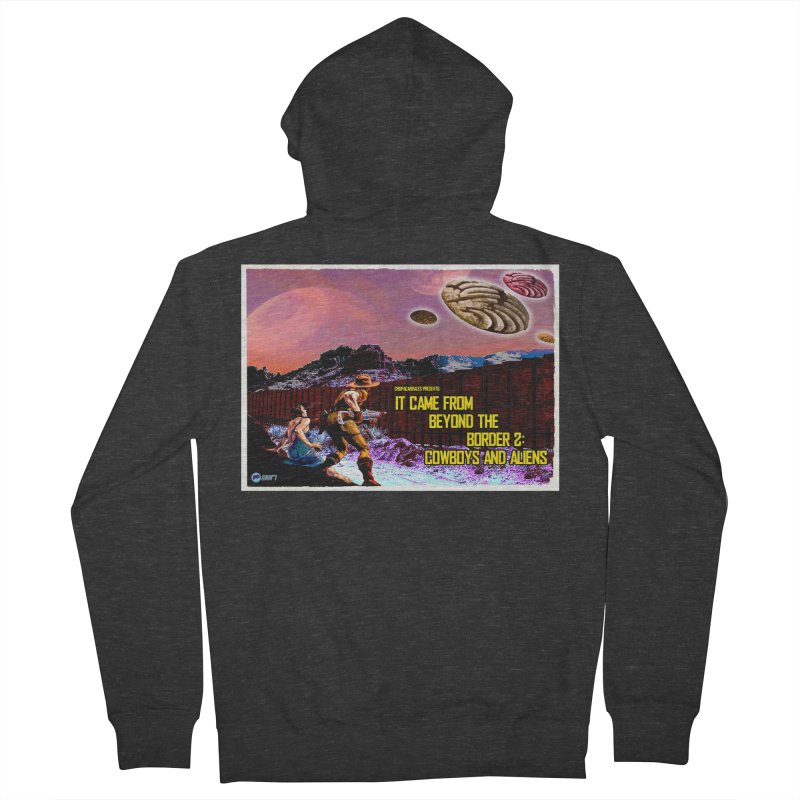 It Came from Beyond the Border2: Cowboys and Aliens by ChupaCabrales Men's French Terry Zip-Up Hoody by ChupaCabrales's Shop